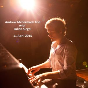 Andrew McCormack Trio with Julian Siegel, The Hive Music & Media Centre, Shrewsbury, 11/04/2015.