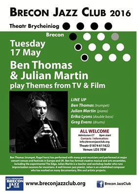 Ben Thomas & Julian Martin Quartet, Brecon Jazz Club Bar, Theatr Brycheinog, Brecon, 17/05/2016.
