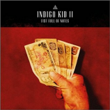 Indigo Kid II - Fist Full Of Notes