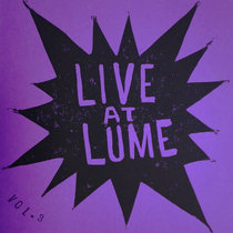 Live at LUME Vol. 3