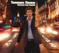 "Tommaso Starace - Harmony Less Quartet  ""Narrow Escape"" and Quintet  ""Eleuthera All That Jazz""."